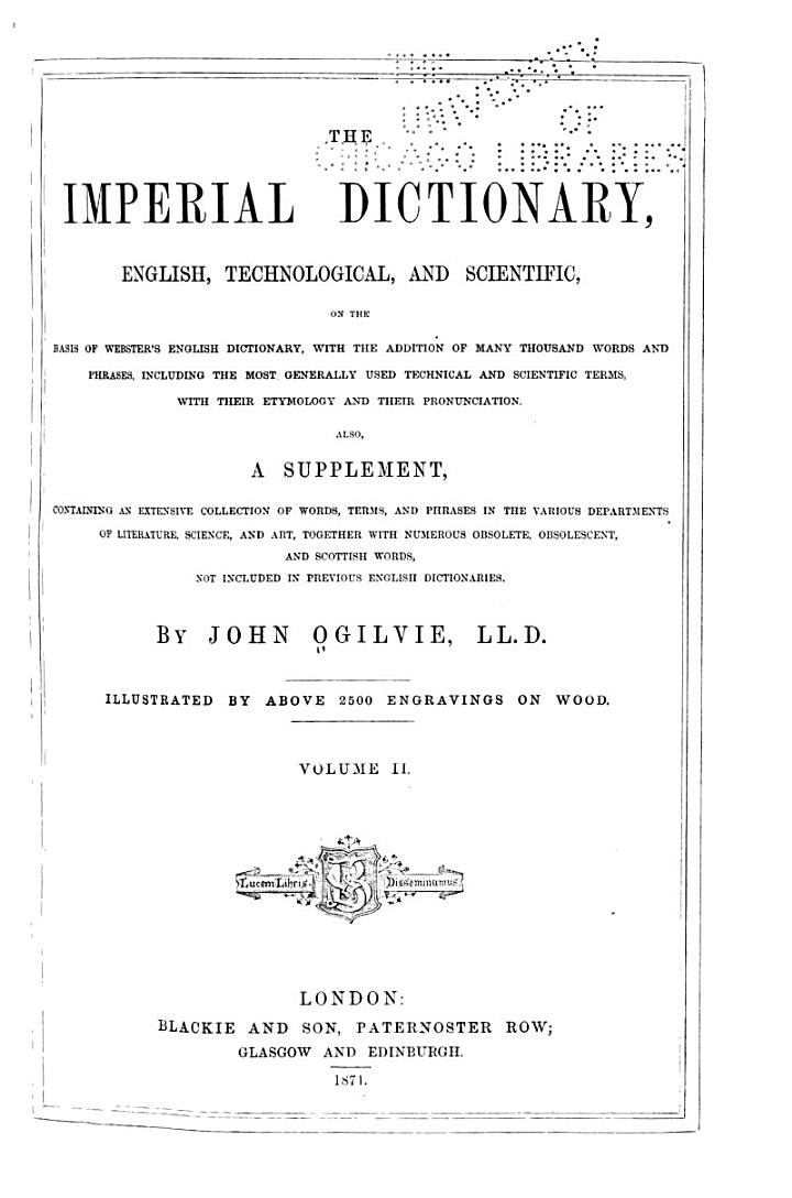 The Imperial Dictionary, English, Technological, and Scientific