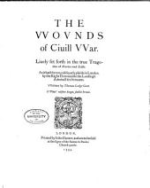 The wounds of civil war: Lively set forth in the true tragedies of Marius and Scilla. As it hath beene publiquely plaude in London
