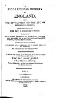 A Biographical History of England  from the Revolution to the End of George I s Reign PDF
