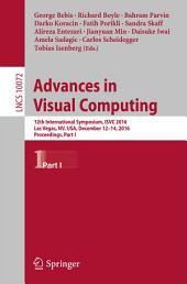 Advances in Visual Computing: 12th International Symposium, ISVC 2016, Las Vegas, NV, USA, December 12-14, 2016, Proceedings, Part 1