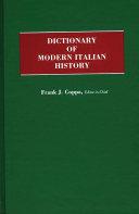 Dictionary of Modern Italian History
