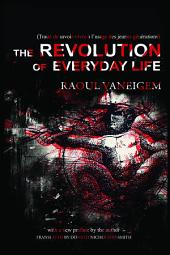 The Revolution of Everyday Life: Edition 2