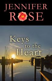 Keys to the Heart: A Romance
