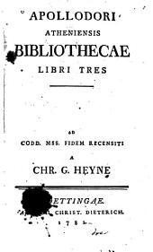 Apollodori Atheniensis Bibliothecae libri tres et fragmenta