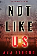 Not Like Us (An Ilse Beck FBI Suspense Thriller—Book 1)
