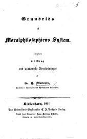 Grundrids til Moralphilosophiens System, etc