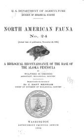 A Biological Reconnaissance of the Base of the Alaska Peninsula: Issue 24