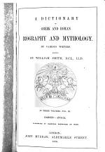 A Dictionary of Greek and Roman Biography and Mythology: Oarses-Zygia