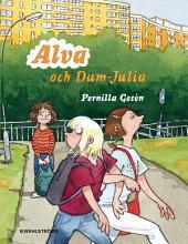 Alva och Dum-Julia - Alva 3