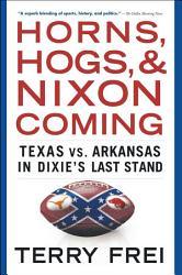 Horns Hogs And Nixon Coming Book PDF