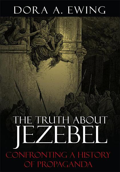 The Truth about Jezebel