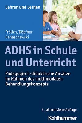 ADHS in Schule und Unterricht PDF