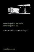 Landscapes Of Betrayal Landscapes Of Joy