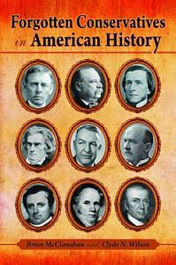 Forgotten Conservatives in American Hist Book