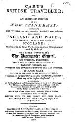 Cary S British Traveller Or An Abridged Edition Of His New Itinerary Containing The Roads Throughout England And Wales With Many Of The Principal Roads In Scotland Etc Book PDF