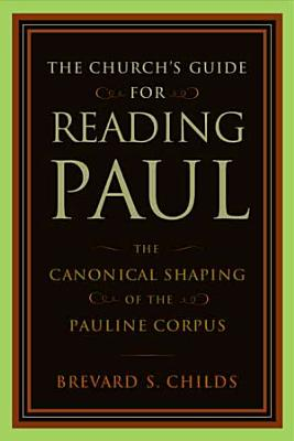 The Church s Guide for Reading Paul PDF
