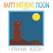 Happy Birthday, Moon: with audio recording