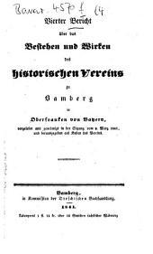 Bericht über das Bestehen und Wirken des Historischen Vereins zu Bamberg in Oberfranken in Bayern: Band 4