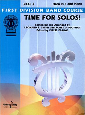Time for Solos  for F Horn  Book 2 PDF