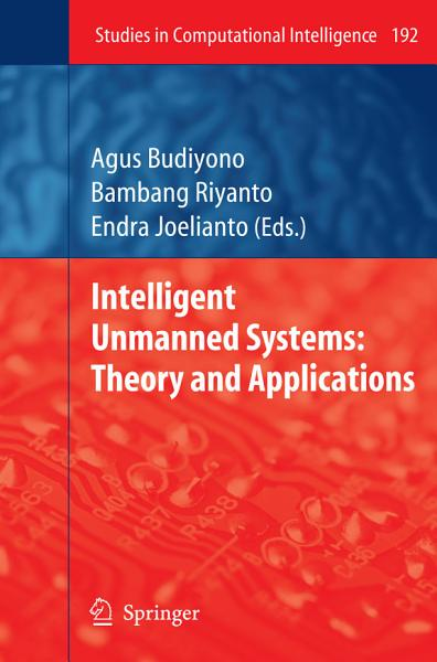 Intelligent Unmanned Systems: Theory and Applications