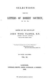 Selections from the Letters of Robert Southey: Volume 3