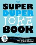 The Super Duper Joke Book Volume 2