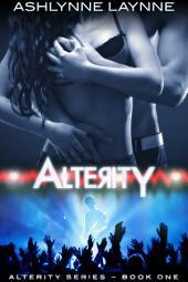 Alterity: Volume 1