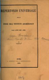 Repertorio universale delle opere dell'Instituto Archeologico: 1857/63 (1864)