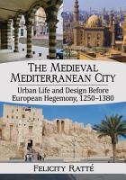 The Medieval Mediterranean City PDF