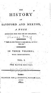 The History of Sandford and Merton: A Work Intended for the Use of Children ... : in Three Volumes, with Frontispieces, Volume 1