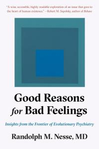 Good Reasons for Bad Feelings Book