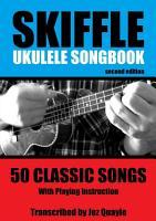 Skiffle Ukulele Songbook   2nd Edition PDF