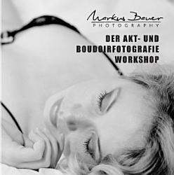 Der Akt  und Boudoirfotografie Workshop PDF