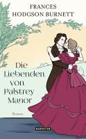 Die Liebenden von Palstrey Manor PDF