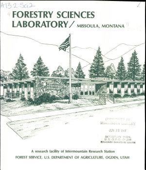 Forestry Sciences Laboratory  Missoula  Montana