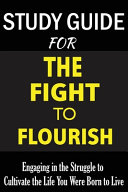 Study Guide For The Fight To Flourish