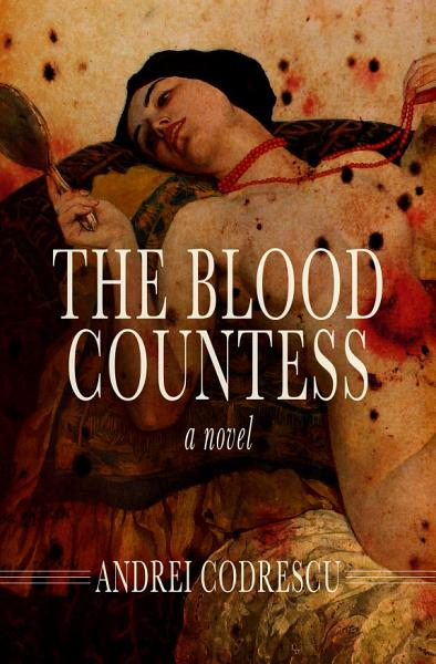 Download The Blood Countess Book