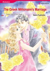 The Greek Millionaire's Marriage: Harlequin Comics