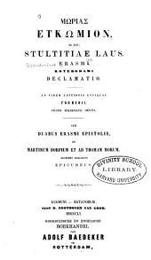 Stultitiae laus: Declamatio. Ad fidem editionis antiquae Frobenii. Figuris holbenianis ornata