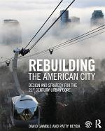 Rebuilding the American City