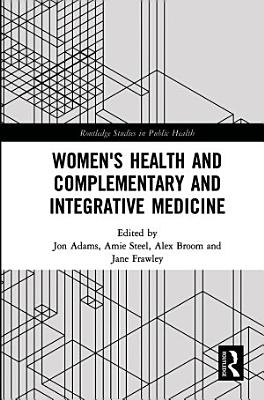 Women s Health and Complementary and Integrative Medicine