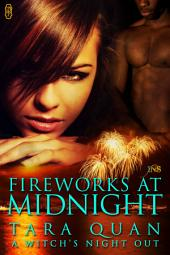 Fireworks at Midnight (1Night Stand series)