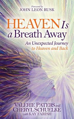 Heaven Is a Breath Away