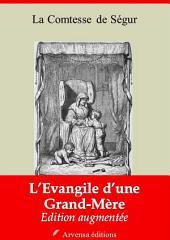 L'Evangile d'une Grand'Mère: Nouvelle édition augmentée