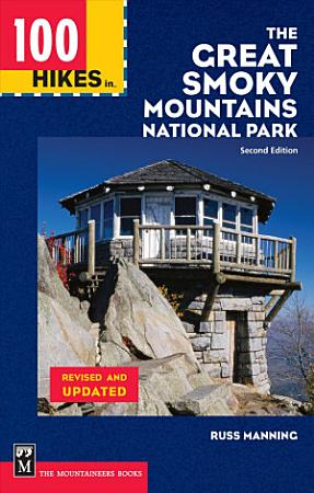 100 Hikes in the Great Smoky Mountains National Park PDF