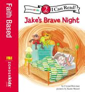 Jake's Brave Night: Biblical Values