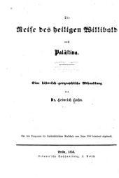 Die reise des heiligen Willibald nach Palästina ...