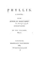 Phyllis: A Novel, Volume 1