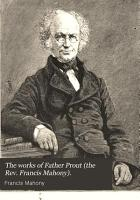 The Works of Father Prout  the Rev  Francis Mahony   PDF
