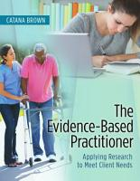 The Evidence Based Practitioner PDF
